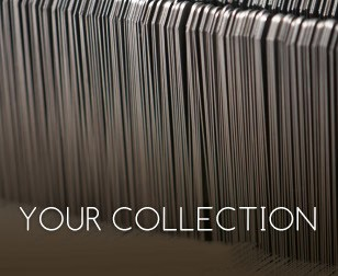 your collection